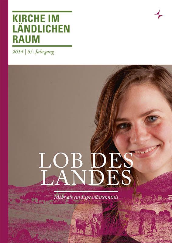 Kilr Printmagazin 2014 Das Land loben